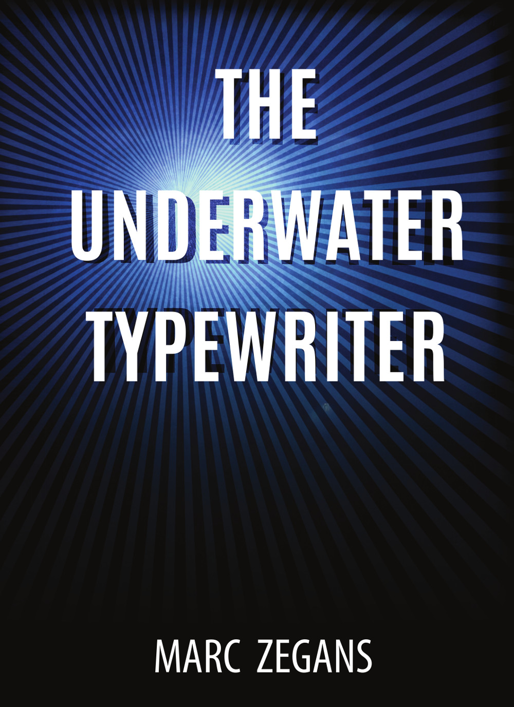 marc_zegans-the_underwater_typewriter-front_cover