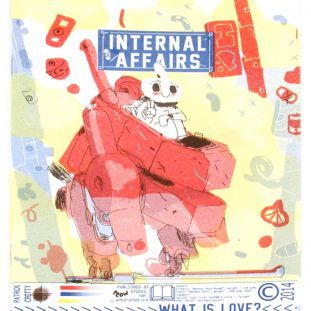 "An illustrated cover in pale yellow, red, and blue shows a figure sitting inside a large angular robot. Various shapes and objects float around the background, and the figure smiles and holds up a peace sign with their fingers. The title ""Internal Affairs"" reads in a blue banner, and additional blue text reads across a strip at the bottom of the page."