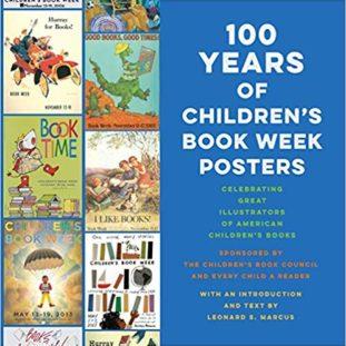 Leonard Marcus' 100 Years of Children's Book Week Posters