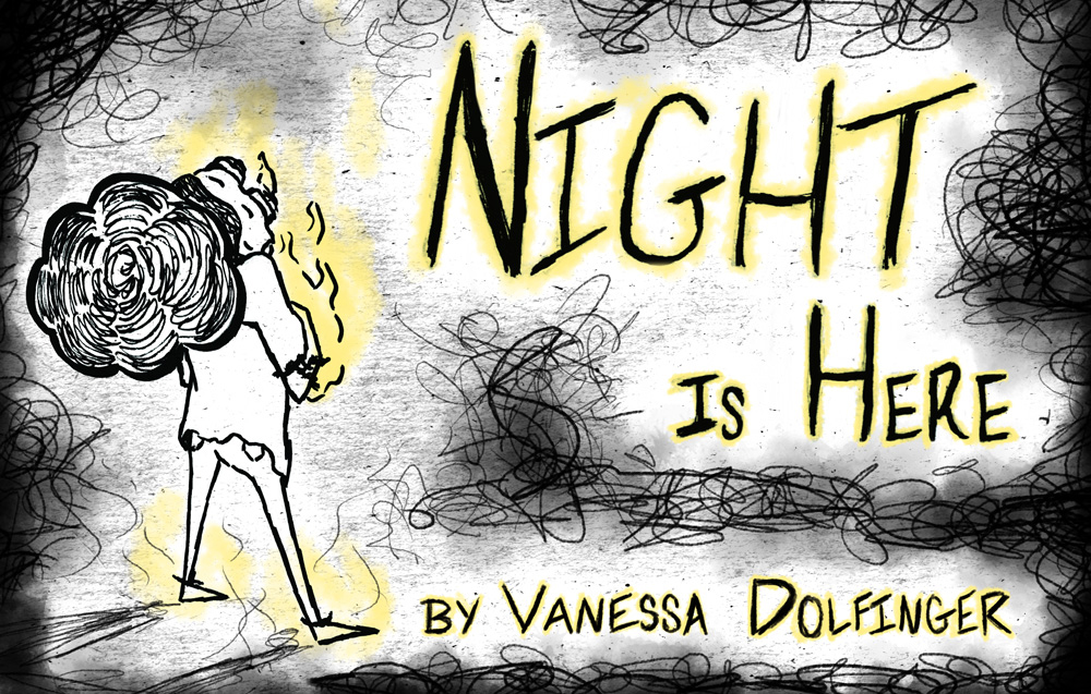 """Image for """"Night is Here,"""" a small figure stands on the left side, surrounded by black scribbly ink."""