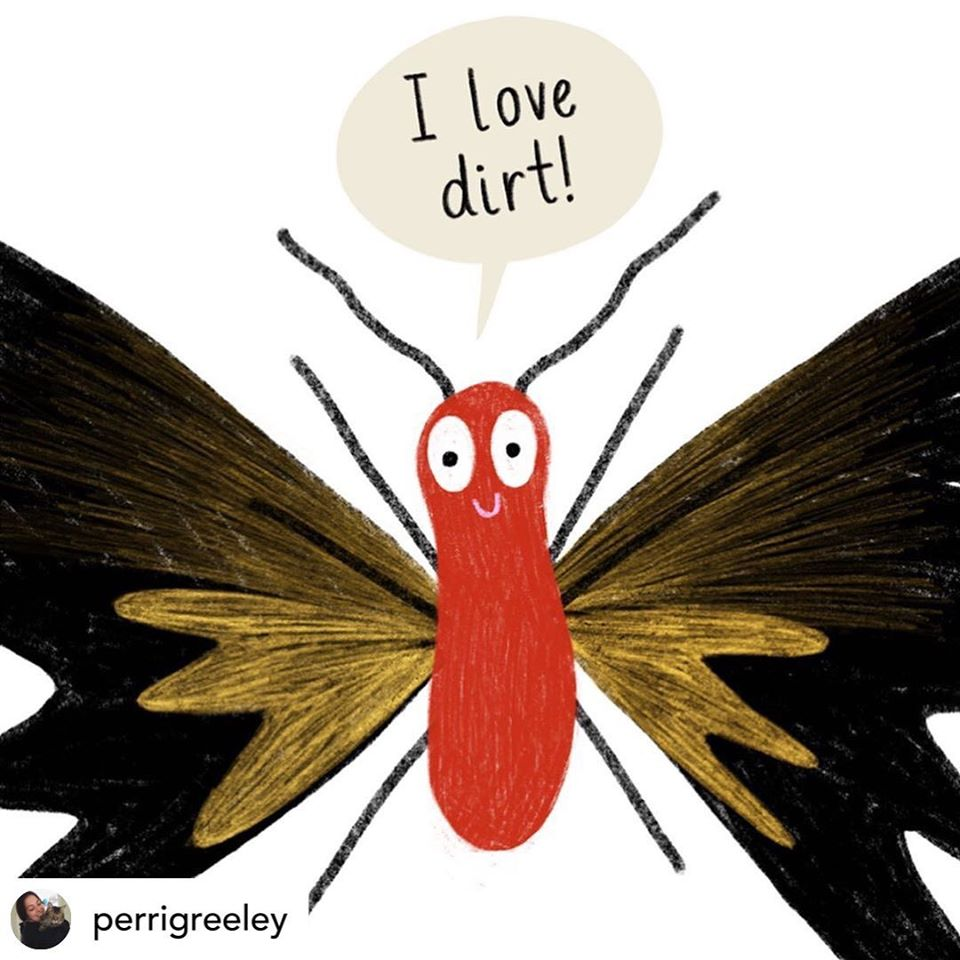 Goliath the red Butterfly with black and yellow wings says I LOVE DIRT