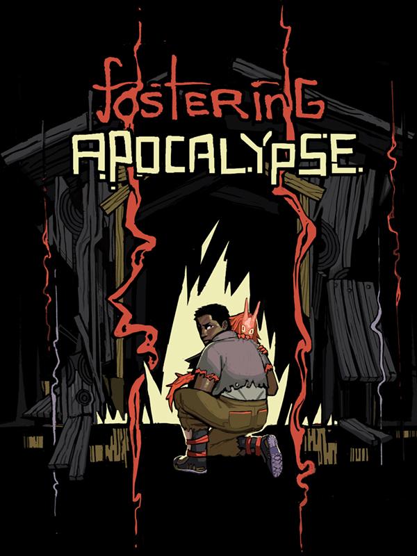Fostering Apocalypse