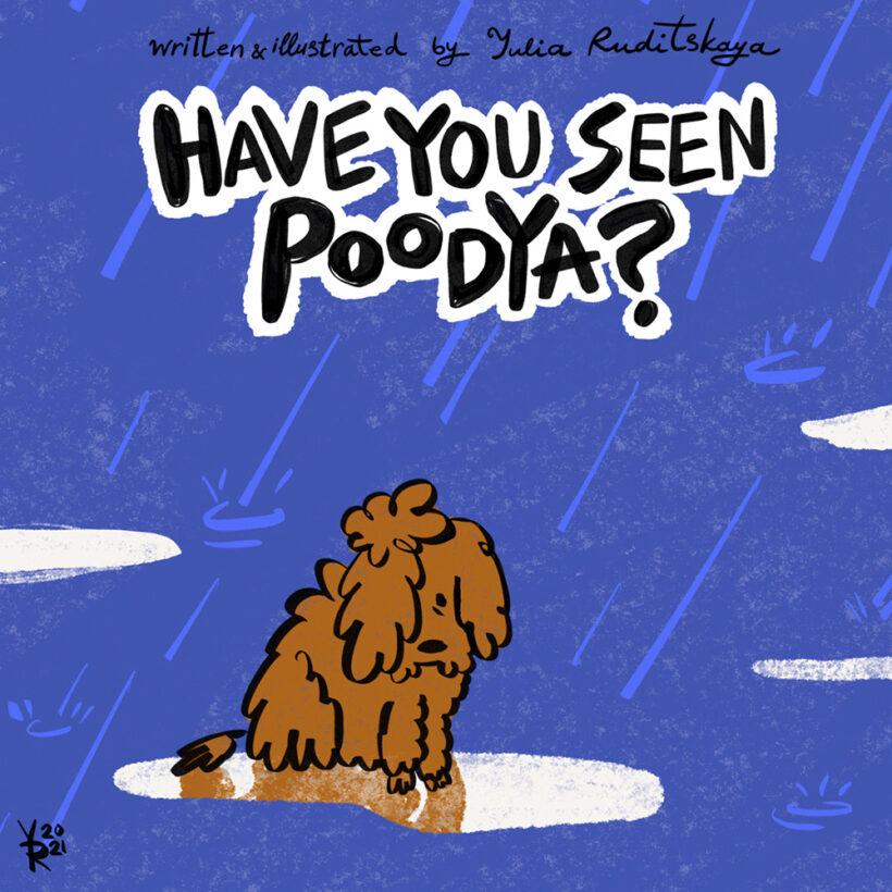 Have You Seen Poodya?
